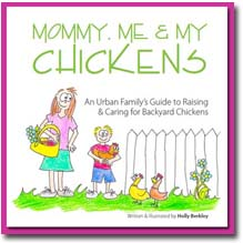 Mommy, Me & My Chickens, Backyard Chicken Book for Kids